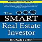 The Smart Real Estate Investor: Real Estate Book Bundle 2 Manuscripts Hörbuch von Benjamin E. Green Gesprochen von: T. Jameson Wolf
