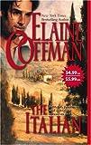 The Italian, Elaine Coffman, 0778323900