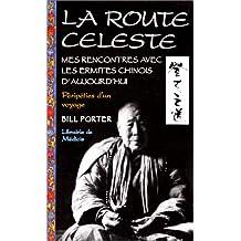 ROUTE CÉLESTE (LA)