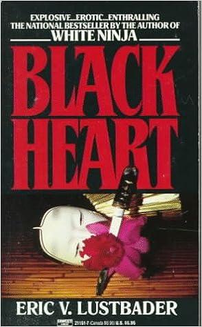 Black Heart: Eric Van Lustbader: 9780449211519: Amazon.com ...