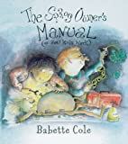 The Sprog Owner's Manual, Babette Cole, 0099447657