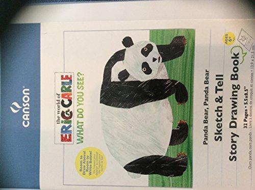 Carle Eric Bear Panda (Panda Bear, Panda Bear Sketch & Tell Story Drawing Book (The World of Eric Carle --What Do You See?) (The World of Eric Carle What Do You See?))
