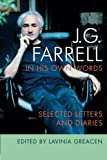 J. G. Farrell in His Own Words, Lavinia Greacen, 1859184766