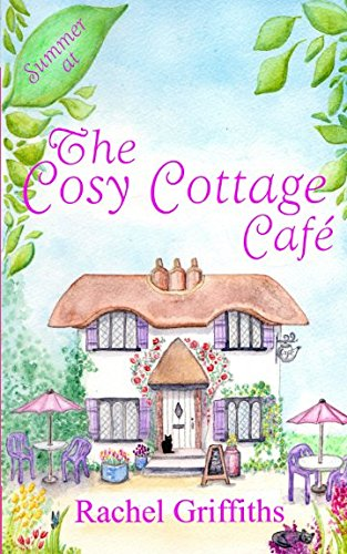 Summer at The Cosy Cottage Cafe: A feel-good second-chance romance pdf