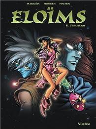 Eloïms, tome 2 : L'initiation par Isabelle Plongeon