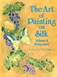 The Art of Painting on Silk, Pam Dawson, 0855326468