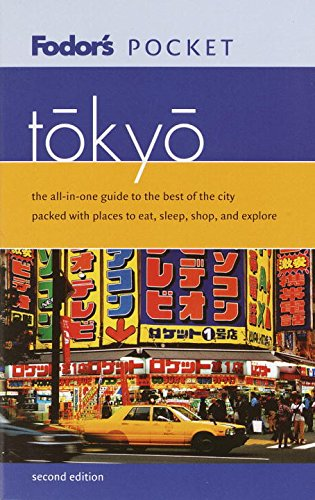 Fodor's Pocket Tokyo, 2nd Edition: The All-in-One Guide to the Best of the City Packed with Places to Eat, Sleep, Shop, and Explore (Travel Guide) (Best Places To Eat In Tokyo Japan)