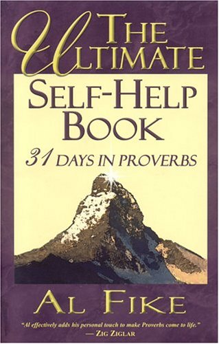 The Ultimate Self-Help Book: 31 Days in Proverbs pdf epub