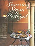 Savoring Spain & Portugal: Recipes and Reflections on Iberian Cooking (The Savoring Series)