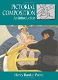 img - for Pictorial Composition: An Introduction by Henry Rankin Poore (Jun 1 1976) book / textbook / text book
