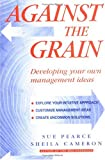 img - for Against the Grain book / textbook / text book