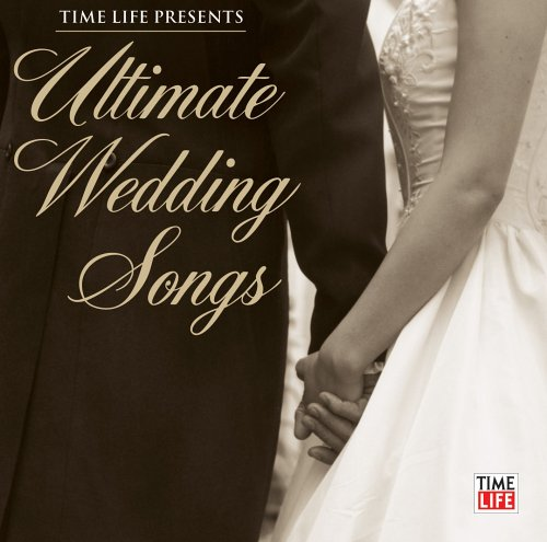 Ultimate Wedding Songs by Time Life Records