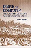 Beyond the Reservation, Brad Asher, 0806131071