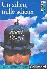 Un adieu, mille adieux par André Dhôtel