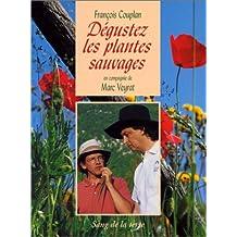 Degustez les plantes sauvages