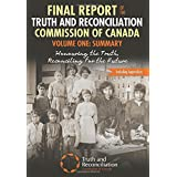 Final Report of the Truth and Reconciliation Commission of Canada, Volume One: Summary: Honouring the Truth, Reconciling for