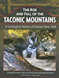 The Rise and Fall of the Taconic Mountains, Donald W. Fisher, 1883789524