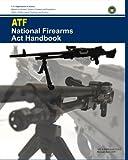 img - for ATF National Firearms Act Handbook book / textbook / text book