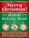Merry Christmas! Adult Activity Book: Includes Easy