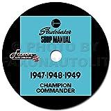 1947-1949 Studebaker Repair Shop Manual CD Champion Commander Land Cruiser Regal
