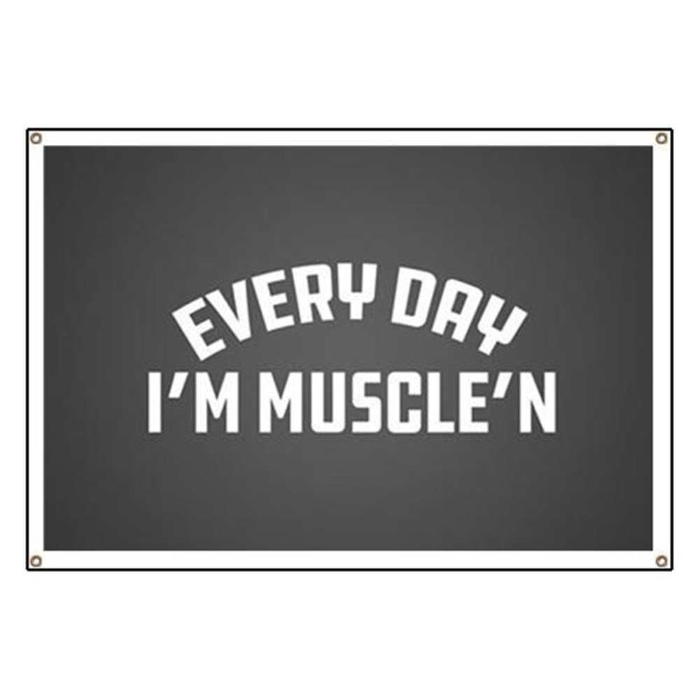 CafePress Everyday I'm Muscle'n - Vinyl Banner, 44''x30'' Hanging Sign, Indoor/Outdoor by CafePress