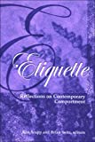 img - for Etiquette: Reflections on Contemporary Comportment (SUNY series, Hot Topics: Contemporary Philosophy and Culture) book / textbook / text book