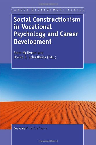 Social Constructionism in Vocational Psychology and Career Development pdf epub
