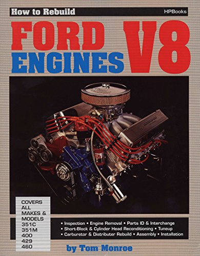 (How to Rebuild Ford V-8 Engines)
