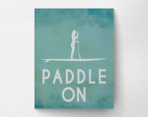 Epson Archival Poster Board - Paddle On, Paddleboard Poster Beach Art Print Decor, SUP Art, Fitness Print, Inspirational Motivational Art