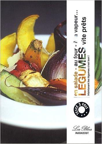 5 Légumes par jour vite prêts : En salade, au four, à la vapeur