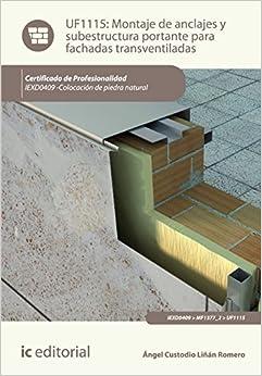 Book MONTAJE DE ANCLAJES Y SUBESTRUCTURA PORTANTE FACHADAS TRANSVENTILADAS