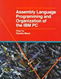 Assembly Language Programming and Organization of the IBM Pc, Yu, Ytha and Marut, Charles, 0070726922