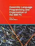 Assembly Language Programming and Organization of the IBM Pc, Yu, Ytha and Marut, Charles, 0070726922