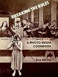 Breaking the Rules, Bea Nettles, 0930810007