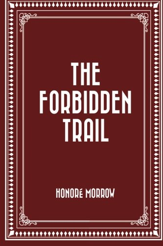 Read Online The Forbidden Trail pdf