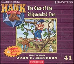 Book The Case of the Shipwrecked Tree (Hank the Cowdog)