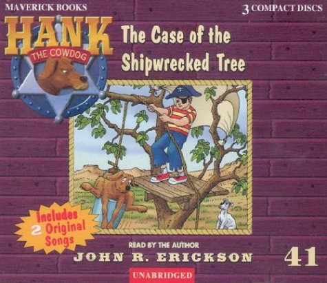 The Case of the Shipwrecked Tree (Hank the Cowdog) by Brand: Maverick Books (TX)