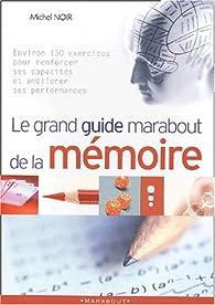 Le grand guide marabout de la mémoire par Michel Noir