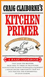 Craig Claiborne's Kitchen Primer (Basic Cookbook)