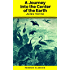 A Journey into the Center of the Earth (Annotated) (Phoenix Classics)