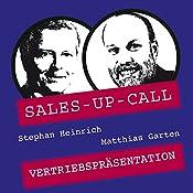 Vertriebspräsentation (Sales-up-Call) | Stephan Heinrich, Matthias Garten