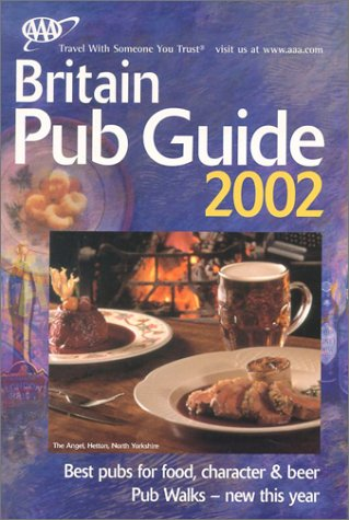 AAA Best Pubs & Inns of Britain: England, Scotland, Wales and Ireland (AA Lifestyle Guides)...