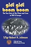 Gidi Gidi Boom Boom, Robert H. Johnson, 0977439003