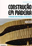 img - for Construcao em Madeira: A Madeira Como Material de Construcao book / textbook / text book
