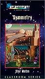 Symmetry [VHS]