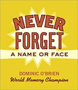 Never Forget a Name or Face