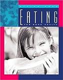 Eating for Good Health, Shirley W. Gray and Shirley Wimbish Gray, 1592960790