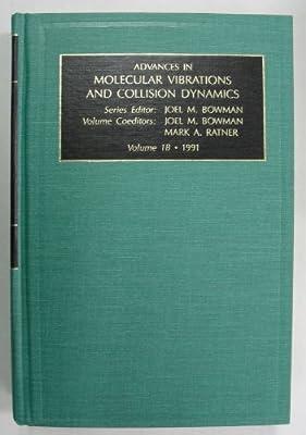 Dynamics of Molecular Collisions: Part B