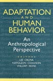 Adaptation and Human Behavior : An Anthropological Perspective, , 0202020436