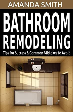 Bathroom Remodeling Tips For Success Common